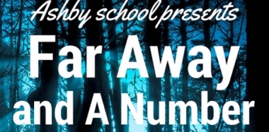 Ashby School Presents...Far and Away the Most Student-Led Production Ever